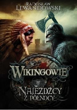 Wikingowie Najeźdźcy z Północy