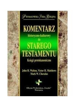 Kom. hist-kultutowy do ST. Księga protokanoniczna