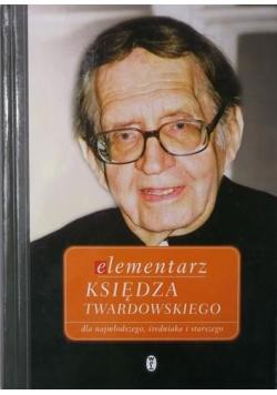 Elementarz księdza Twardowskiego dla najmłodszego średniaka i starszego