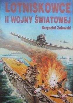 Lotniskowce II wojny światowej cz  I