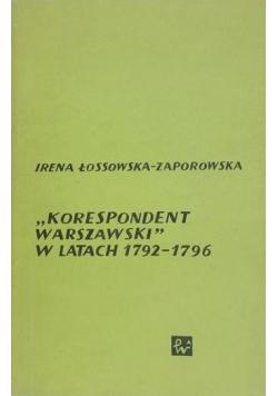 Korespondent Warszawski w latach 1792 - 1796