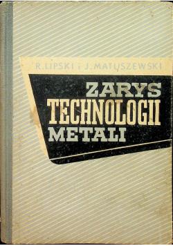 Zarys technologii metali