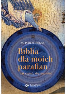 Biblia dla moich parafian T.1