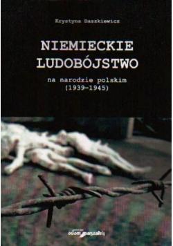 Niemieckie ludobójstwo na narodzie polskim 1939 - 1945