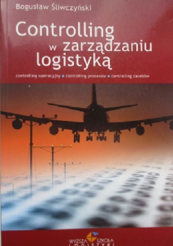 Controlling w zarządzaniu logistyką