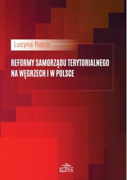 Reformy samorządu terytorialnego na Węgrzech i w Polsce