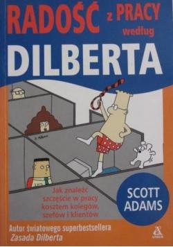 Radość z pracy według Dilberta