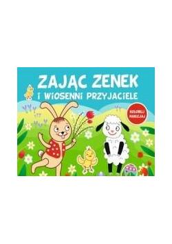 Zając Zenek i wiosenni przyjaciele