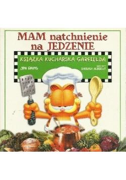 Mam natchnienie na jedzenie Książka kucharska Garfielda