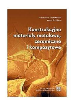 Konstrukcyjne materiały metalowe, ceramiczne...