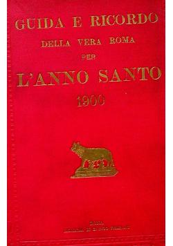 Guida e ricordo della vera Roma per Lanno Santo 1900r
