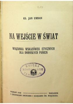 Na wejście w świat 1918 r