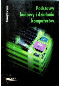 Podstawy budowy i działania komputerów