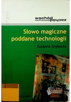Słowo magiczne poddane technologii