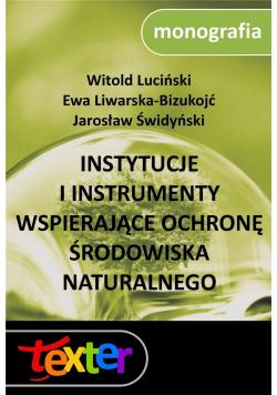 Instytucje i instrumenty wspierające ochronę..