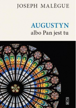 Augustyn albo Pan jest tu