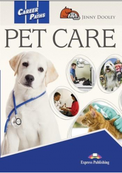Career Paths: Pet Care SB + DigiBook