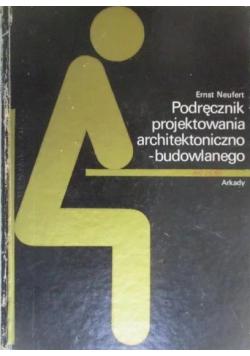 Podręcznik projektowania architektonicznego-budowlanego