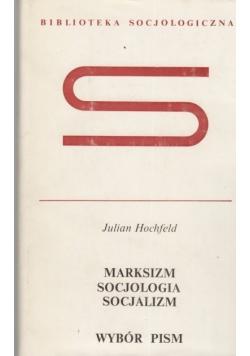 Marksizm Socjologia Socjalizm