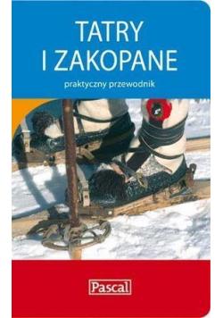 Praktyczny przewodnik Tatry i Zakopane PASCAL