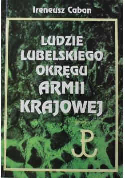 Ludzie Lubelskiego Okręgu Armii Krajowej