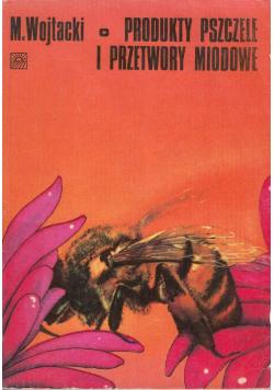 Produkty pszczele i przetwory miodowe