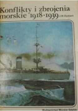 Konflikty i zbrojenia morskie 1918 - 1939