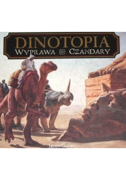 Dinotopia Wyprawa do Czandary