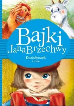 Bajki Jana Brzechwy. Koziołeczek i inne