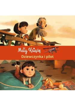 Mały Książę Dziewczynka i pilot