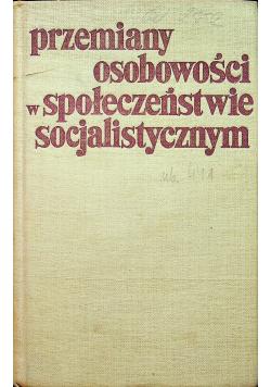 Przemiany osobowości w społeczeństwie socjalistycznym