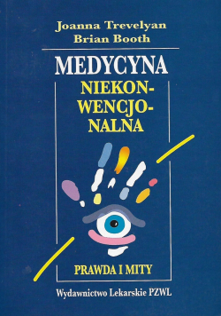 Medycyna niekonwencjonalna prawda i mity