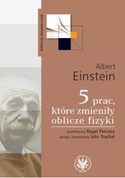 5 prac, które zmieniły oblicze fizyki