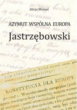 Azymut wspólna Europa Jastrzębowski