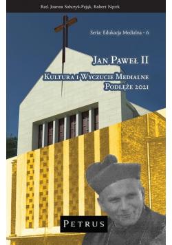 Jan Paweł II. Kultura i wyczucie medialne