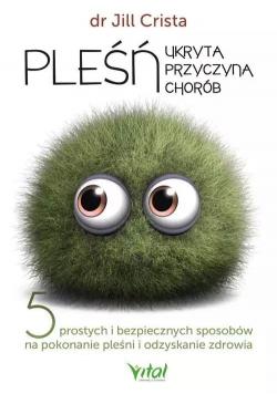 Pleśń - ukryta przyczyna chorób