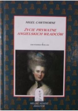 Życie prywatne angielskich władców