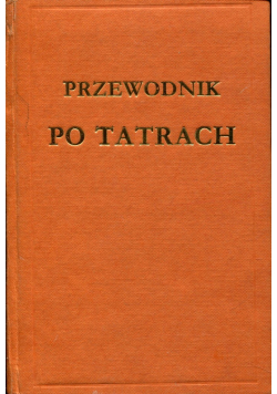 Przewodnik po Tatrach Reprint z 1907 r Wersja kieszonkowa