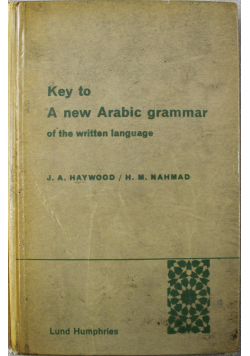 Key to a new Arabic grammar of the written language