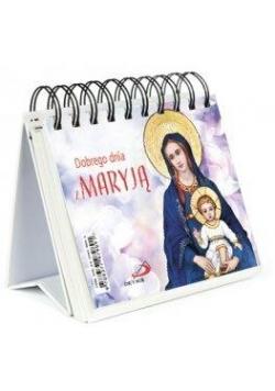 Dobrego dnia z Maryją