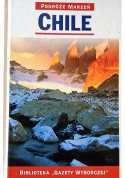 Chile Podróże marzeń