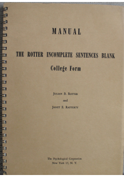 Manual the Rotter Incomplete Sentences Blank College Form 1950 r.