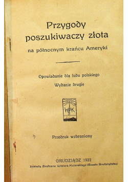 Przygody poszukiwaczy złota 1922 r