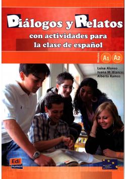 Dialogos y Reletos con actividades para la clase de espanol
