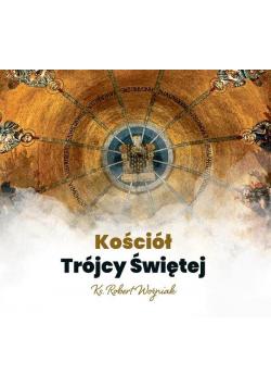 Kościół Trójcy Świętej. Audiobook