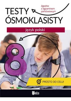 Testy ósmoklasisty. Język polski