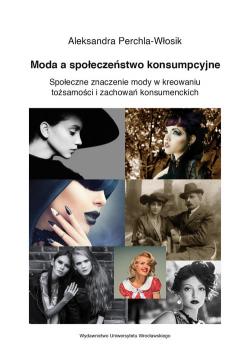 Moda a społeczeństwo konsumpcyjne.