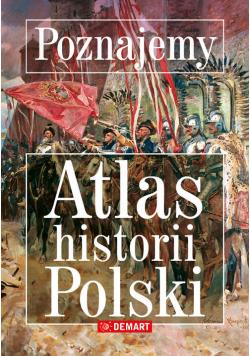 Poznajemy atlas historii polski