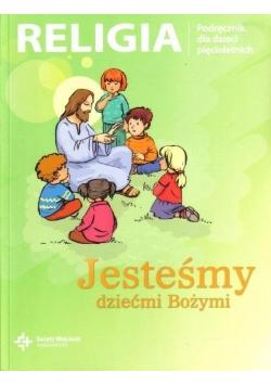 Jesteśmy dziećmi Bożymi podręcznik dla dzieci pięcioletnich