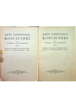 Akty Powstania Kościuszki tom I i II 1918 r